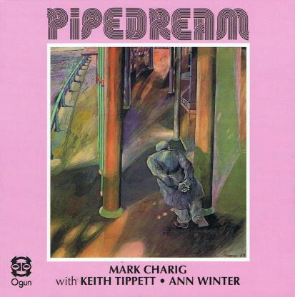 Pipedream Mark Charig.jpg